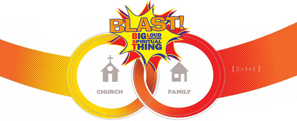 BLAST logo with Church and Family